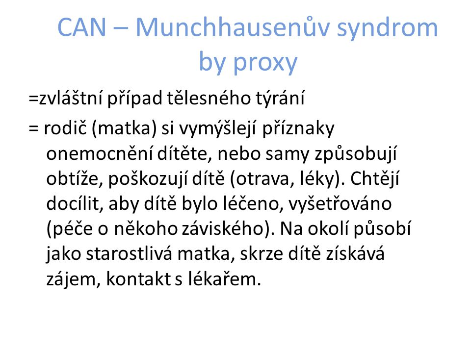 CAN – Munchhausenův syndrom by proxy