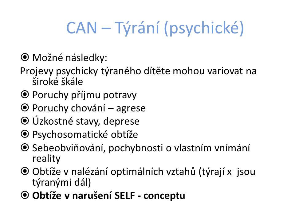 CAN – Týrání (psychické)