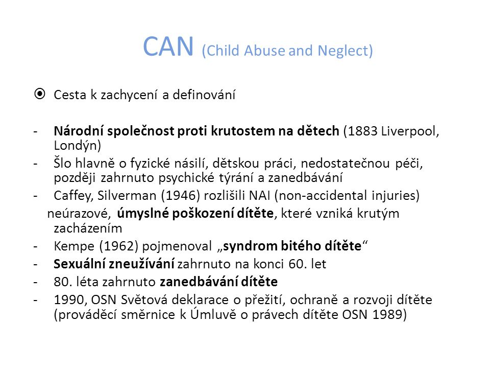 CAN (Child Abuse and Neglect)