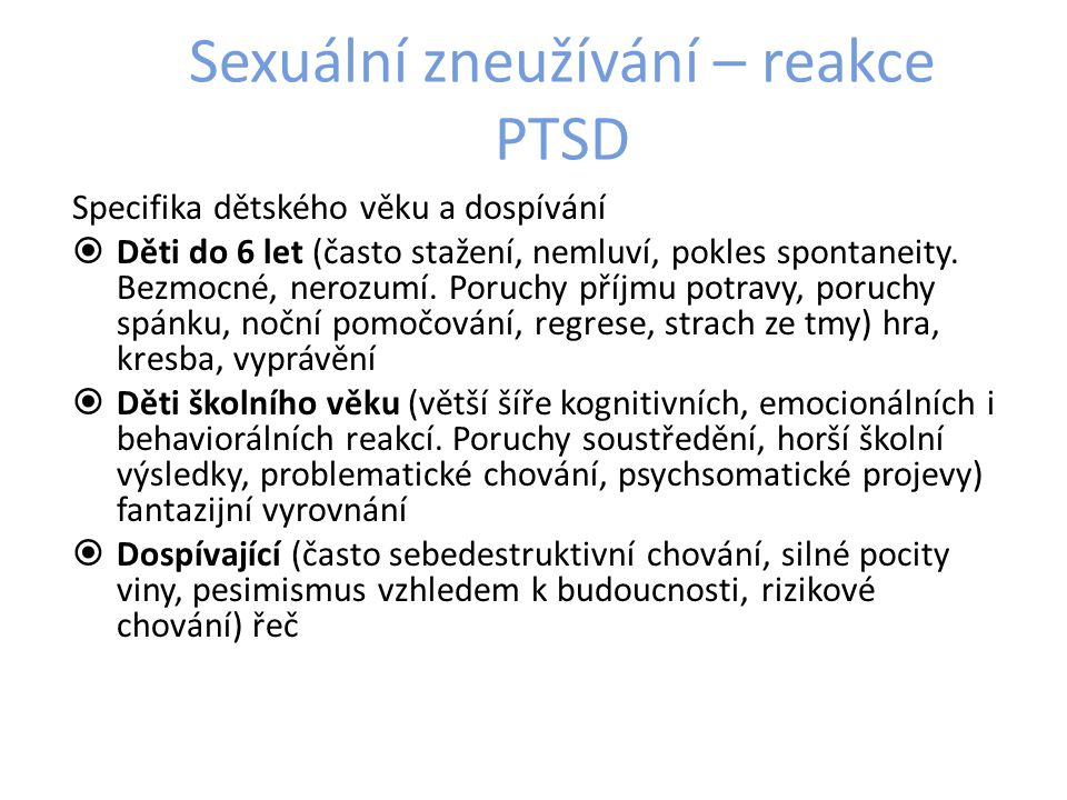 Sexuální zneužívání – reakce PTSD