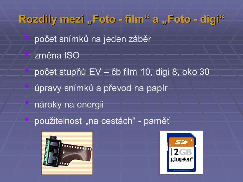 "Rozdíly mezi ""Foto - film a ""Foto - digi"