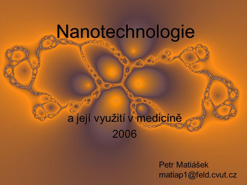 a její využití v medicíně 2006