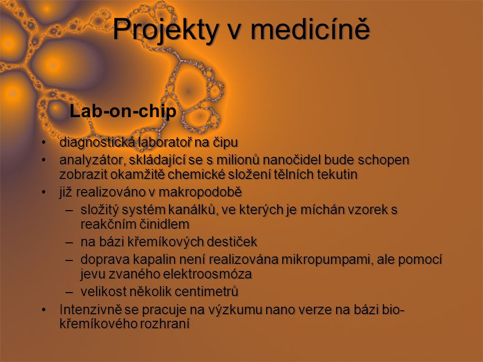 Projekty v medicíně Lab-on-chip diagnostická laboratoř na čipu