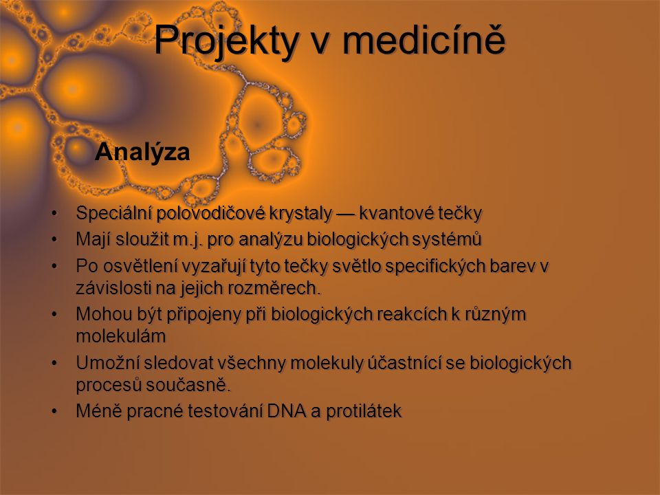 Projekty v medicíně Analýza