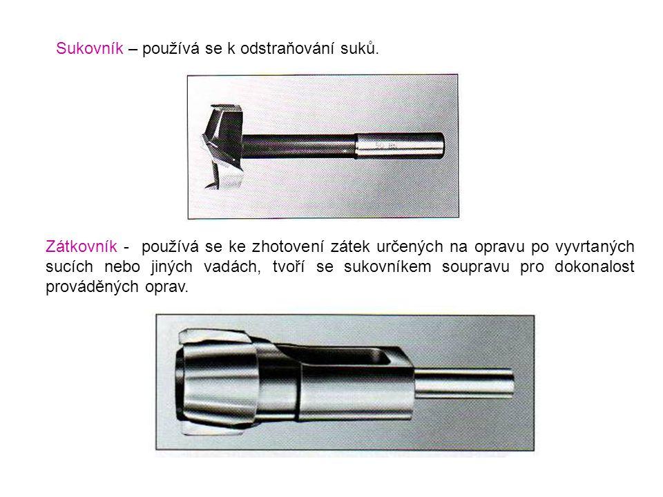 Sukovník – používá se k odstraňování suků.