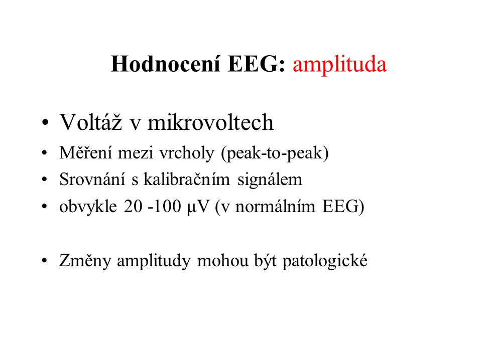 Hodnocení EEG: amplituda