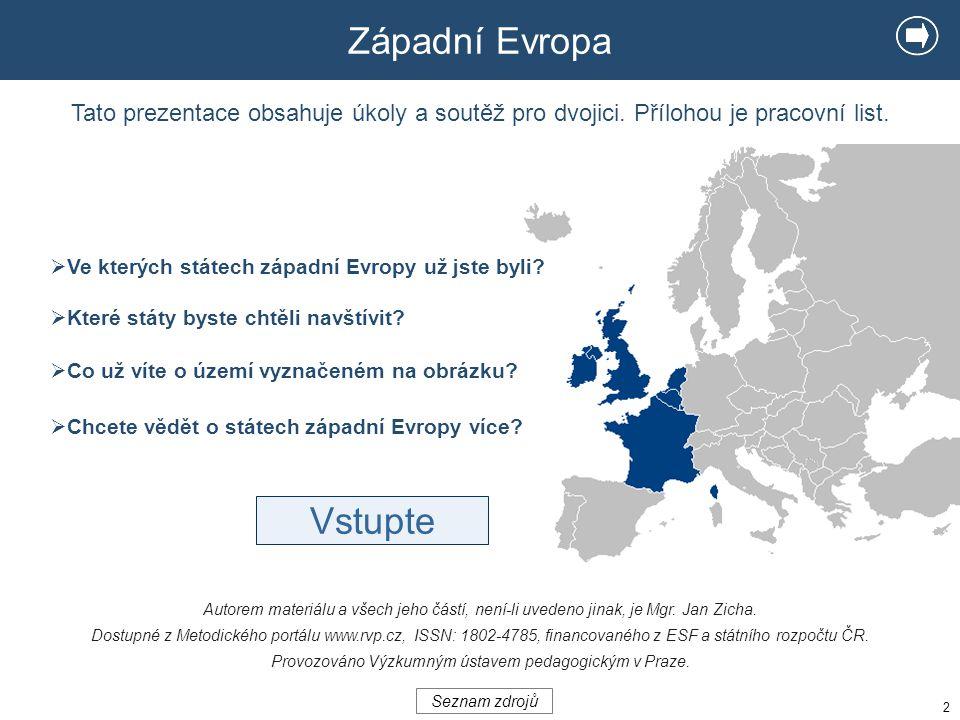 Západní Evropa Vstupte