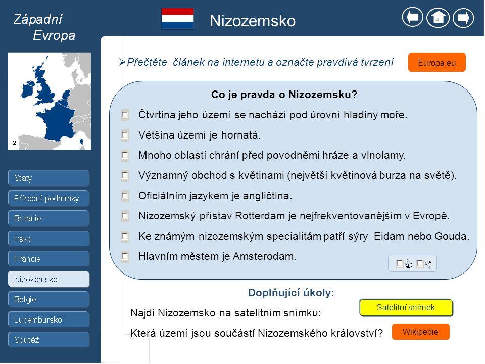 Nizozemsko   Přečtěte článek na internetu a označte pravdivá tvrzení