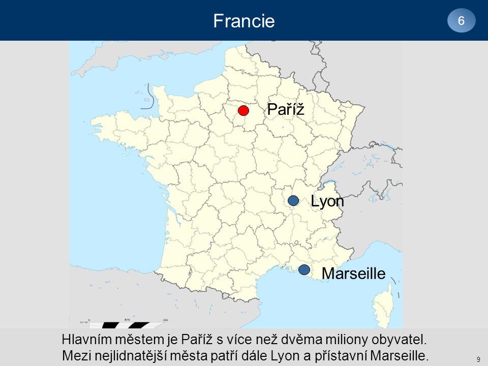 Francie Paříž Lyon Marseille