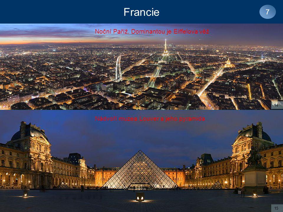 Francie 7 Noční Paříž. Dominantou je Eiffelova věž