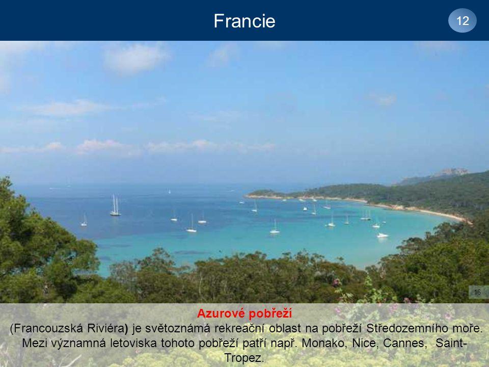 Francie 12 Azurové pobřeží