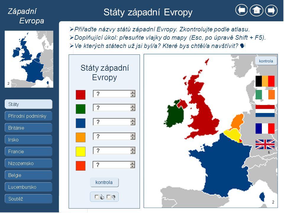 Státy západní Evropy Státy západní Evropy  