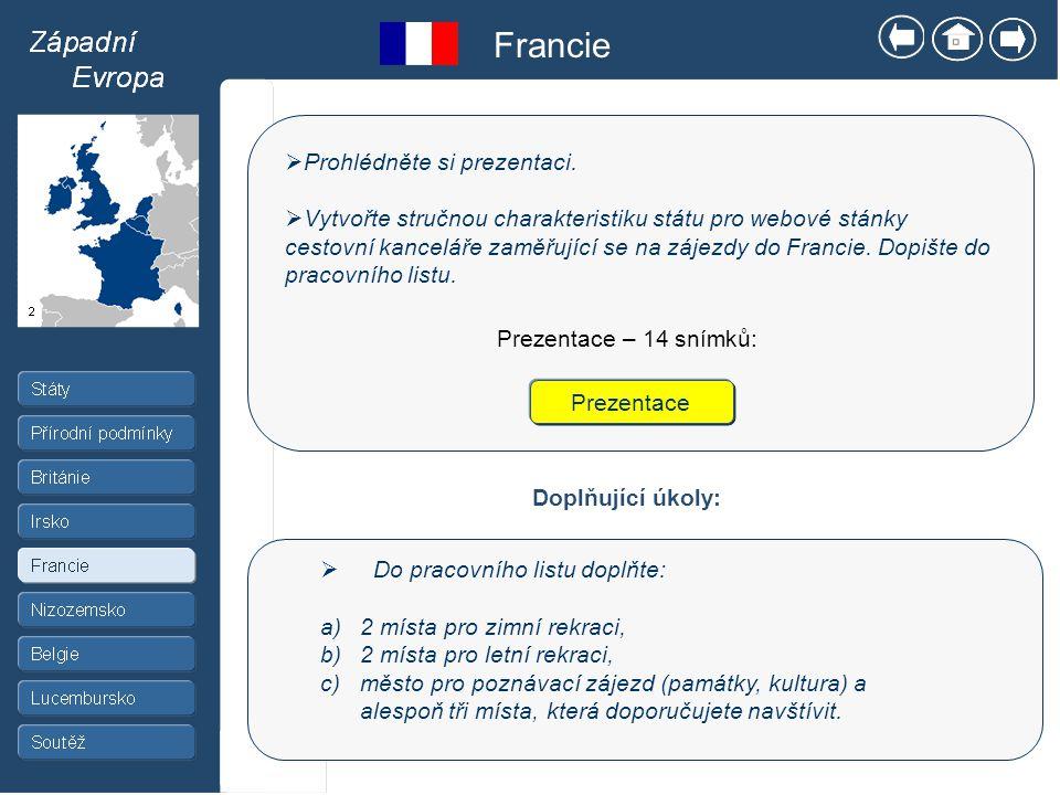 Francie Prohlédněte si prezentaci.