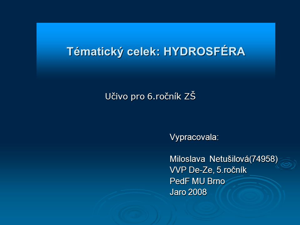 Tématický celek: HYDROSFÉRA