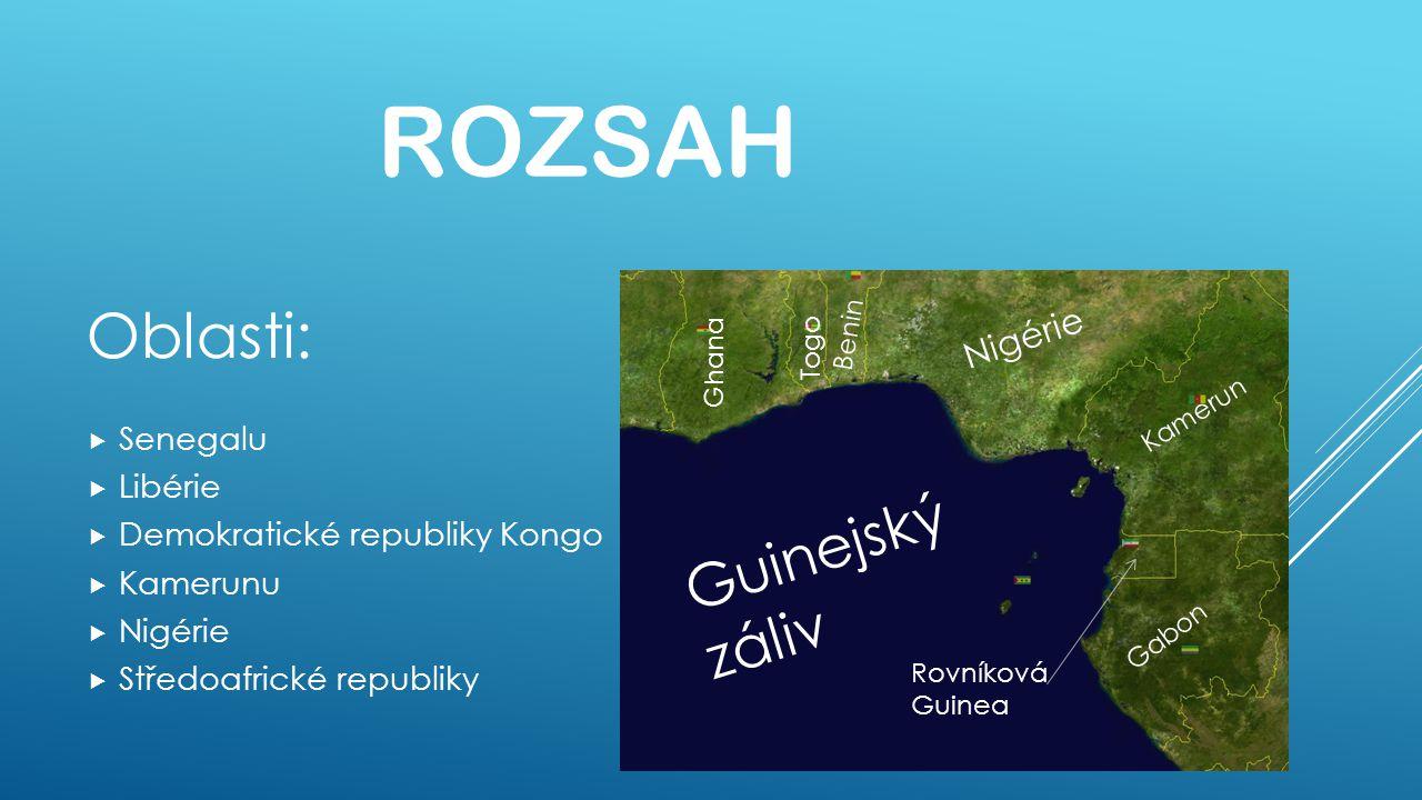 Rozsah Oblasti: Guinejský záliv Nigérie Senegalu Libérie