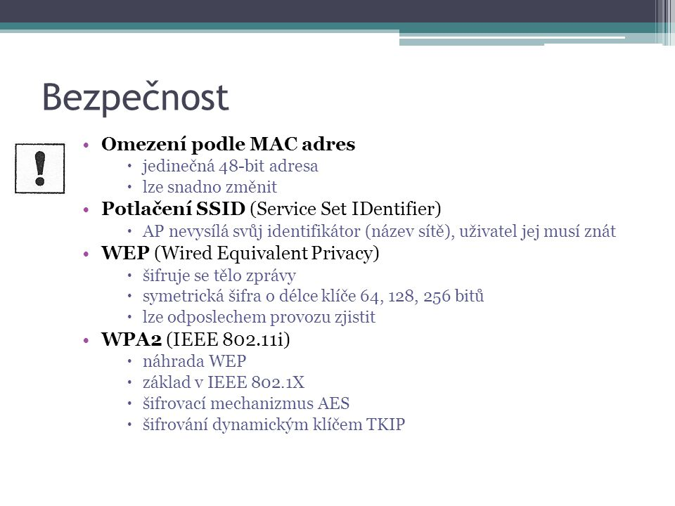 Bezpečnost Omezení podle MAC adres