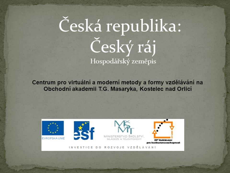 Česká republika: Český ráj Hospodářský zeměpis