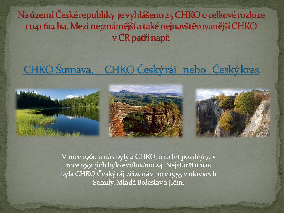 Na území České republiky je vyhlášeno 25 CHKO o celkové rozloze 1 041 612 ha. Mezi nejznámější a také nejnavštěvovanější CHKO v ČR patří např. CHKO Šumava, CHKO Český ráj nebo Český kras.