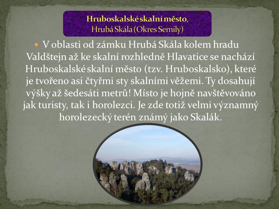 Hruboskalské skalní město, Hrubá Skála (Okres Semily)