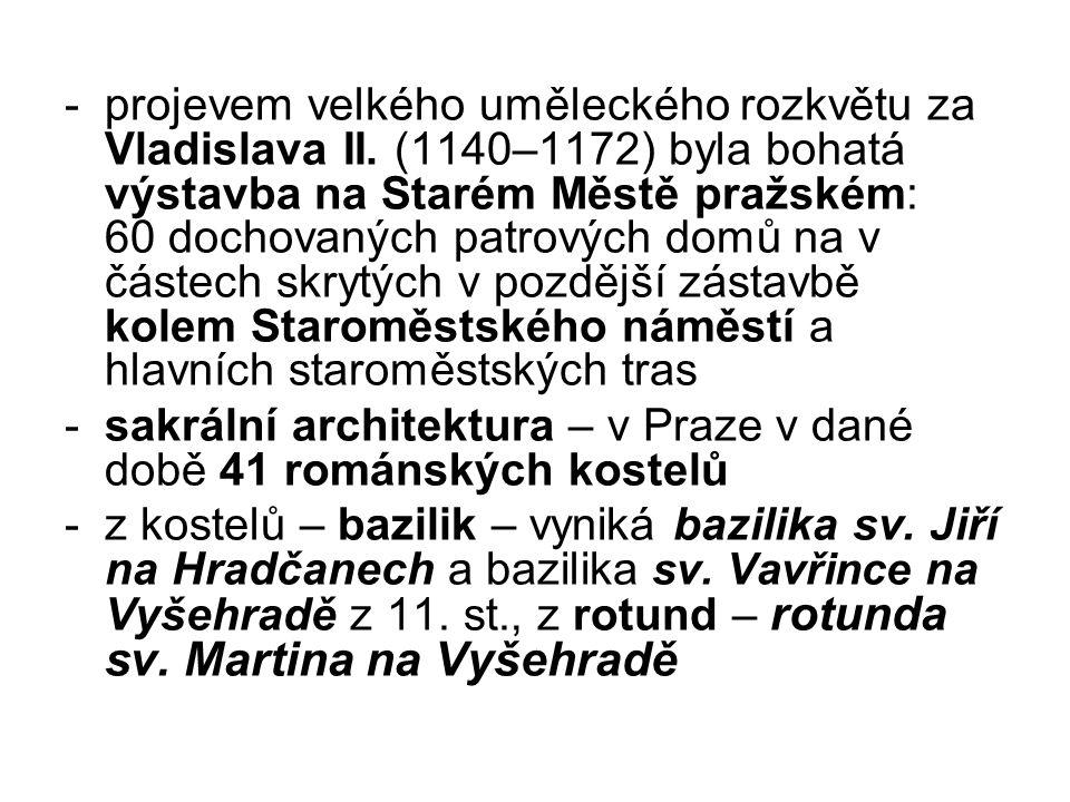 projevem velkého uměleckého rozkvětu za Vladislava II
