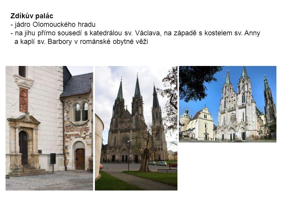 Zdíkův palác - jádro Olomouckého hradu