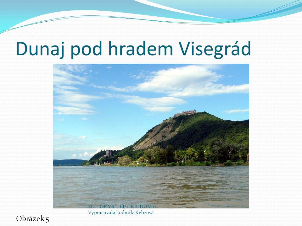 Dunaj pod hradem Visegrád