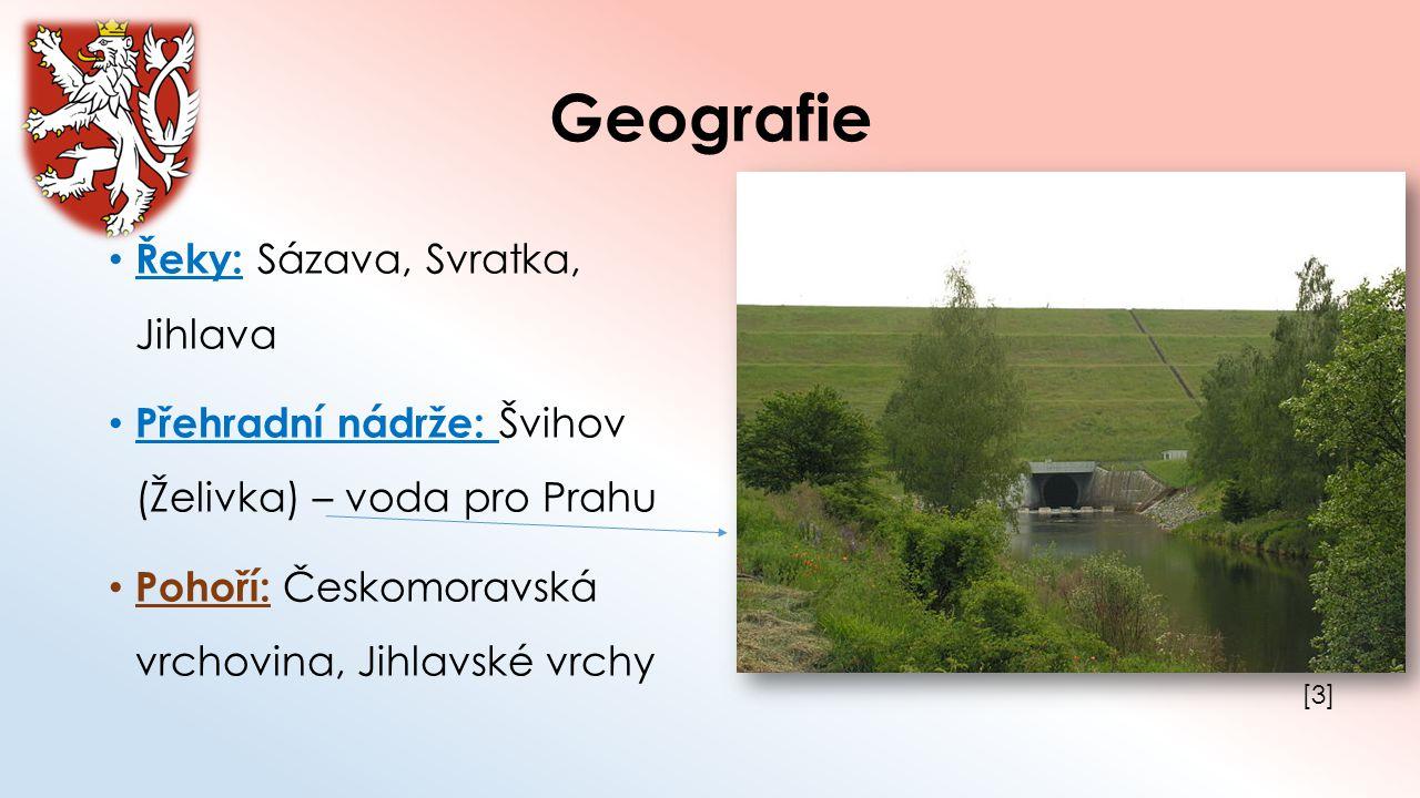 Geografie Řeky: Sázava, Svratka, Jihlava