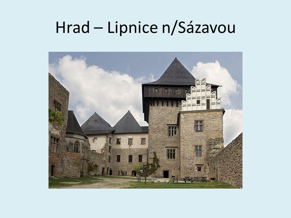 Hrad – Lipnice n/Sázavou