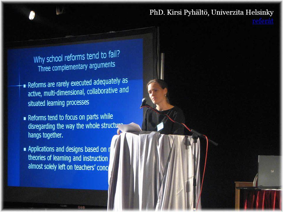 PhD. Kirsi Pyhältö, Univerzita Helsinky referát