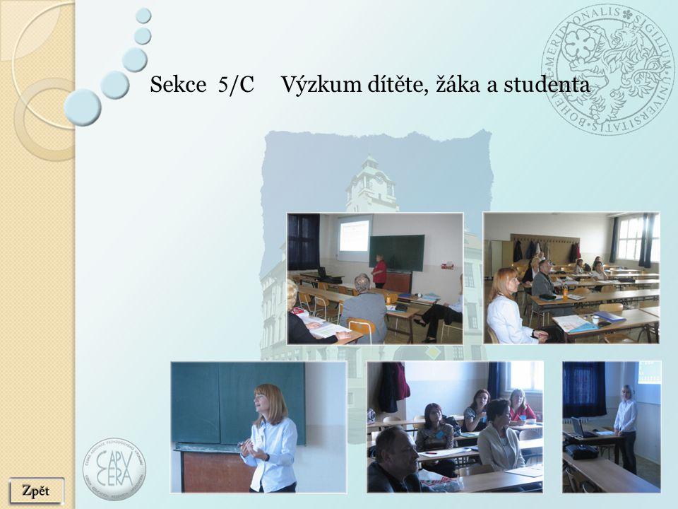 Sekce 5/C Výzkum dítěte, žáka a studenta