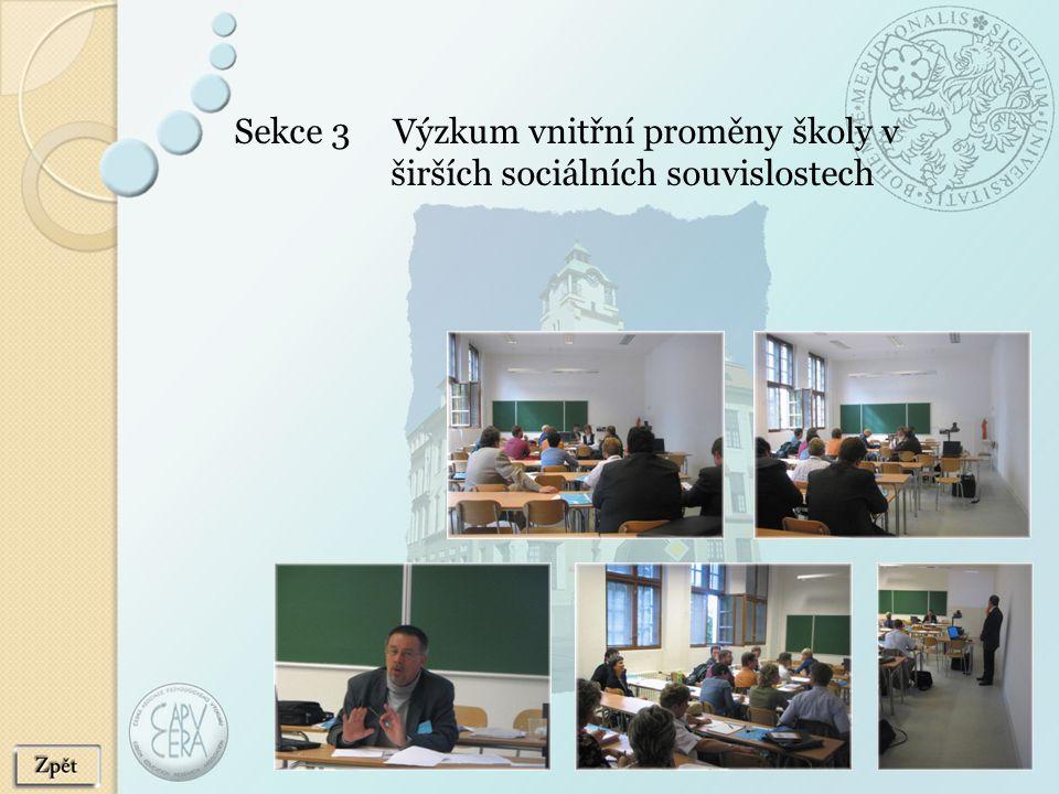 Sekce 3 Výzkum vnitřní proměny školy v