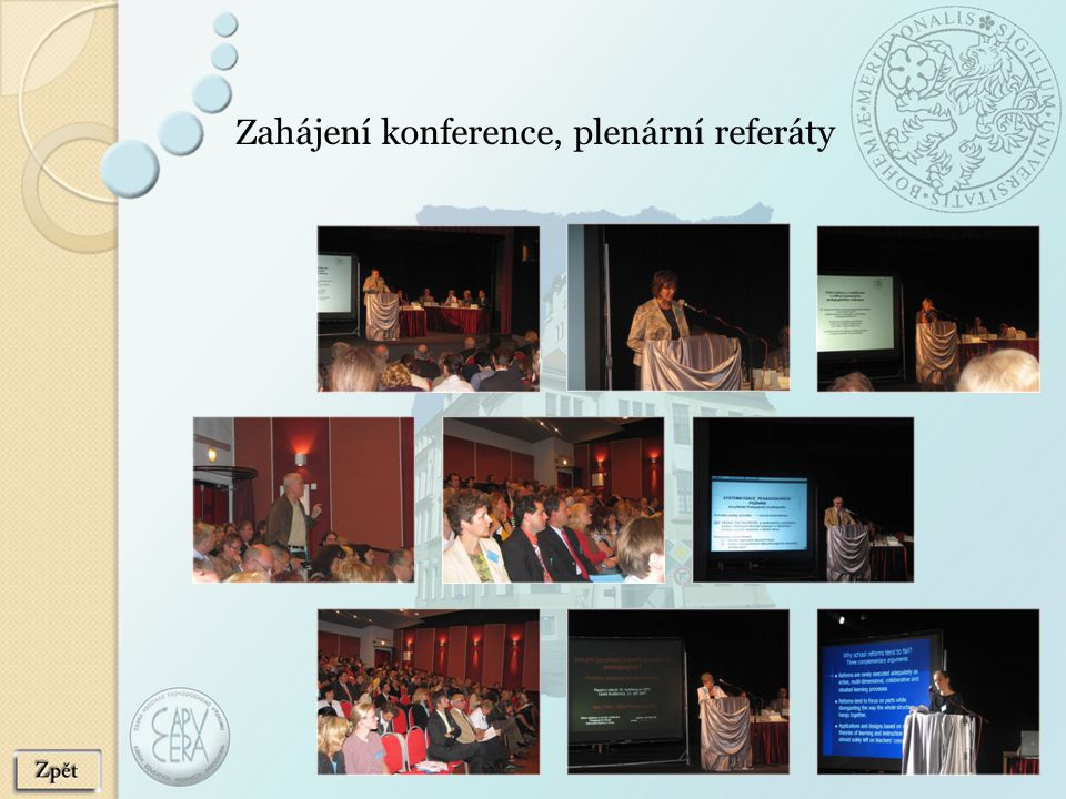 Zahájení konference, plenární referáty