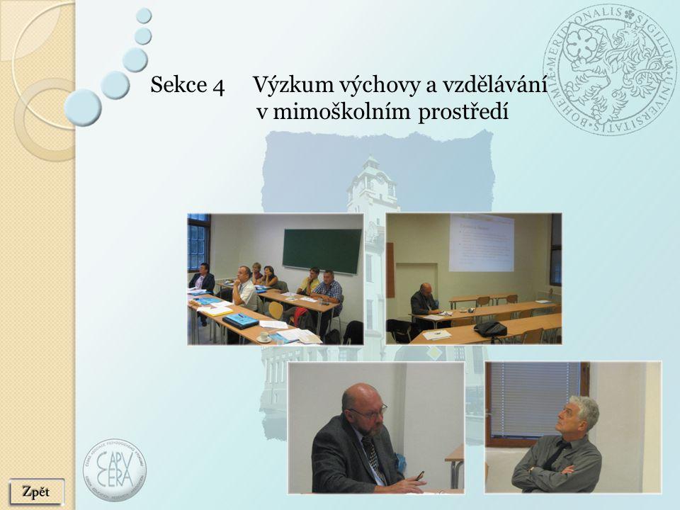 Sekce 4 Výzkum výchovy a vzdělávání v mimoškolním prostředí
