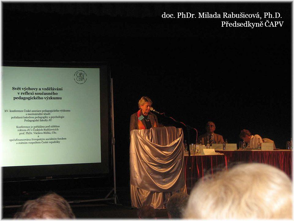 doc. PhDr. Milada Rabušicová, Ph.D. Předsedkyně ČAPV