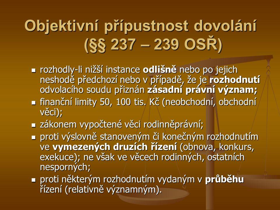 Objektivní přípustnost dovolání (§§ 237 – 239 OSŘ)