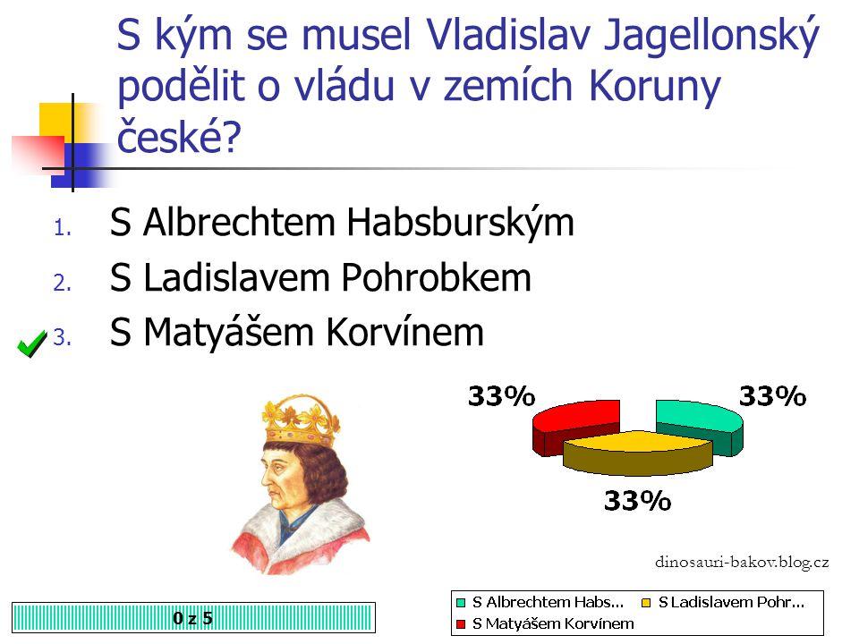 S kým se musel Vladislav Jagellonský podělit o vládu v zemích Koruny české