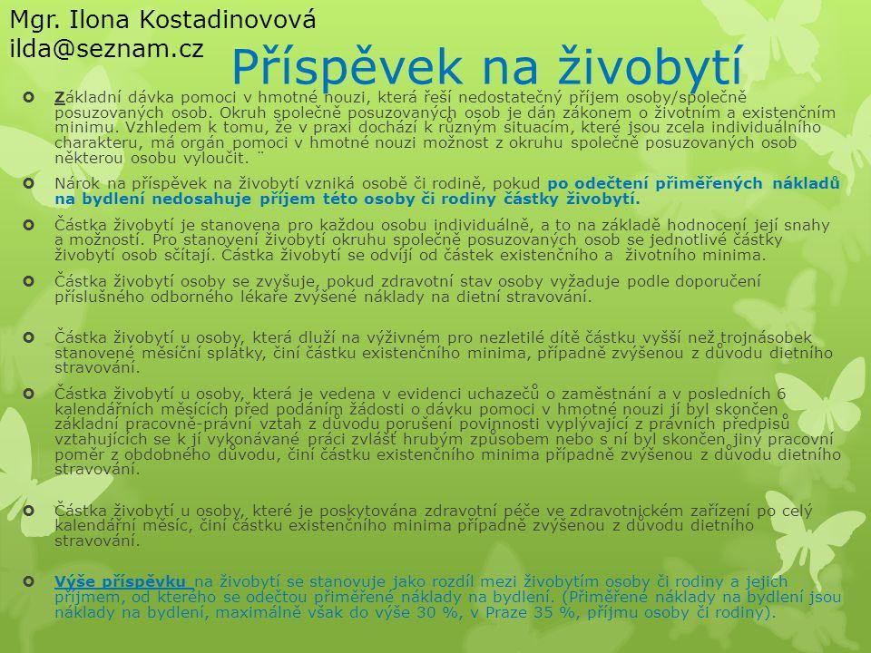 Příspěvek na živobytí Mgr. Ilona Kostadinovová ilda@seznam.cz