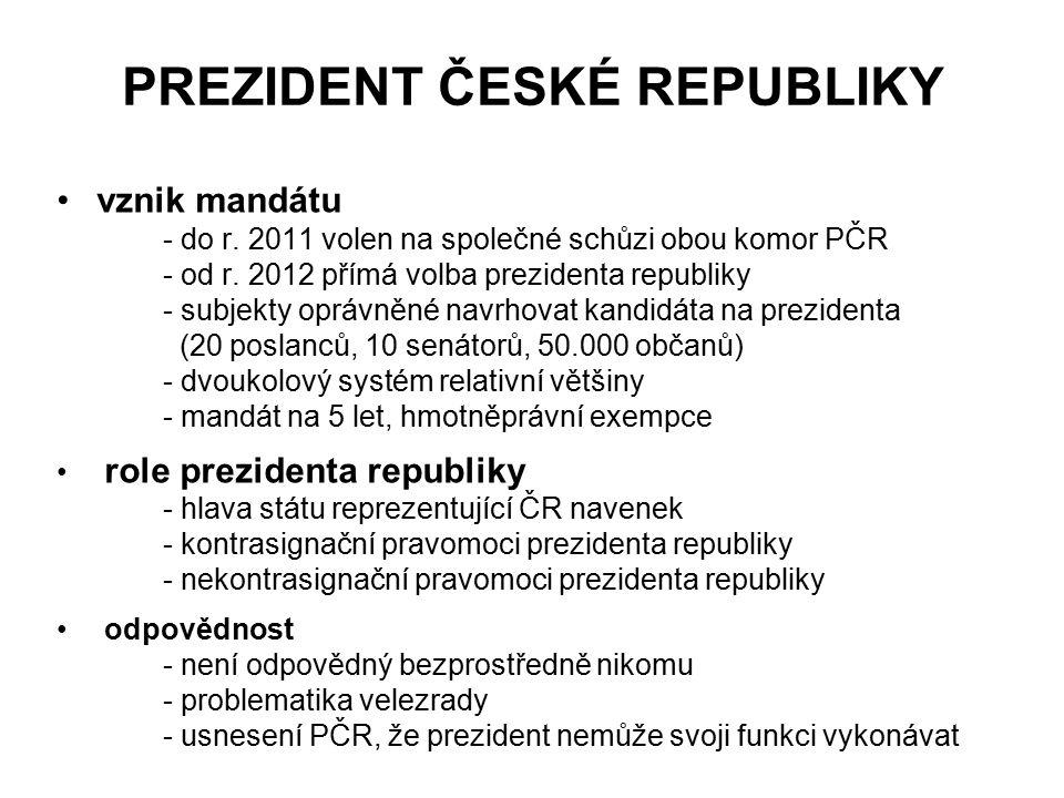 PREZIDENT ČESKÉ REPUBLIKY