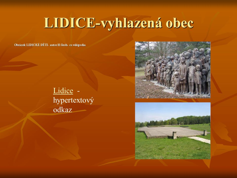 LIDICE-vyhlazená obec