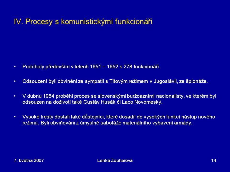IV. Procesy s komunistickými funkcionáři