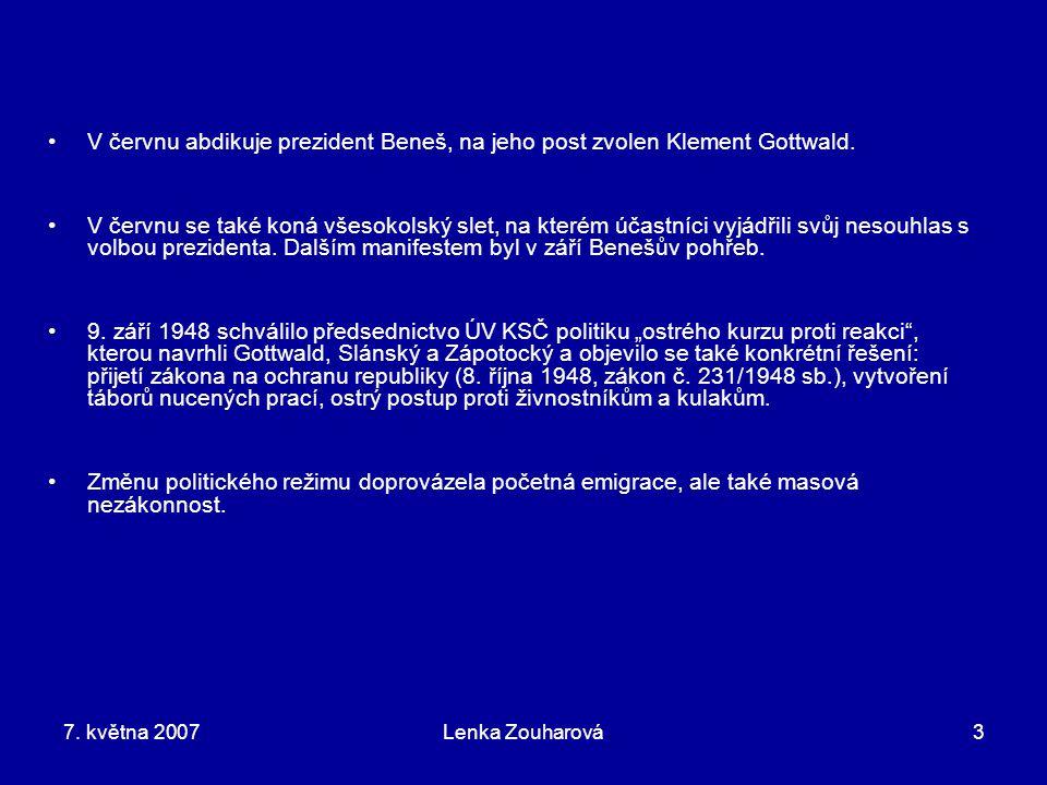 V červnu abdikuje prezident Beneš, na jeho post zvolen Klement Gottwald.
