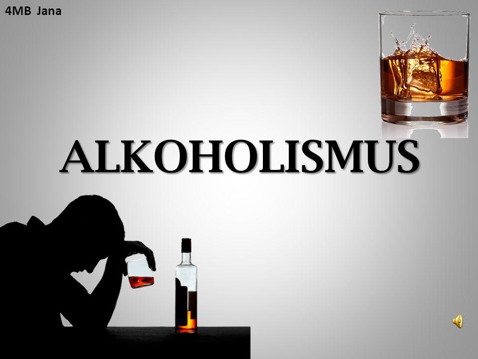 4MB Jana ALKOHOLISMUS