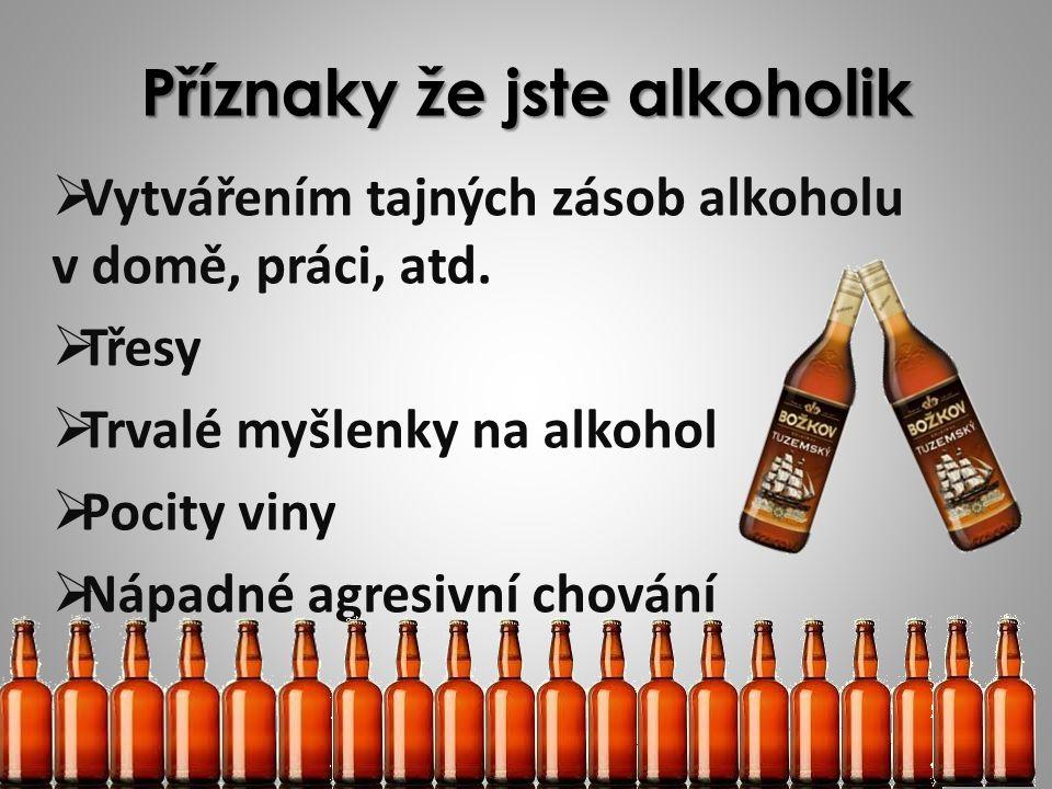 Příznaky že jste alkoholik
