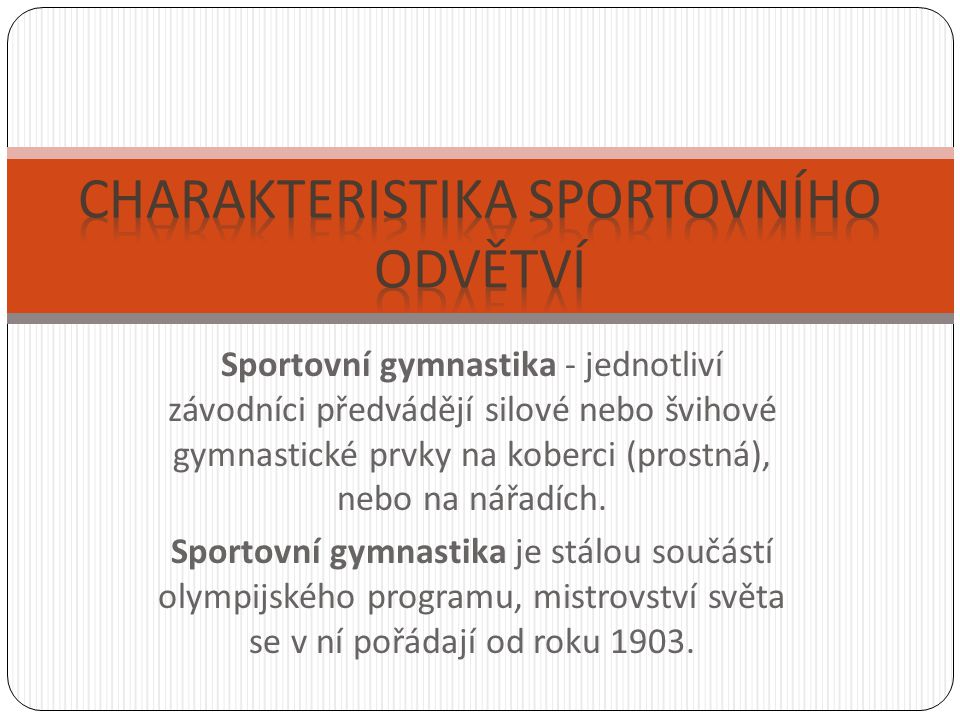 Charakteristika sportovního odvětví