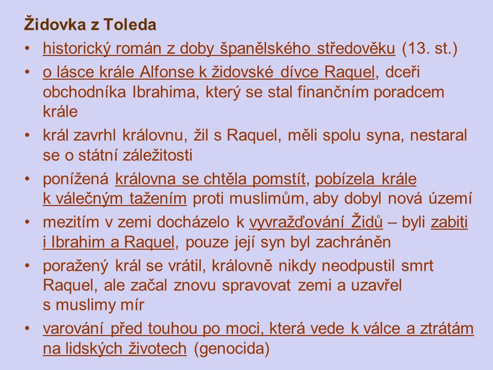 Židovka z Toleda historický román z doby španělského středověku (13. st.)