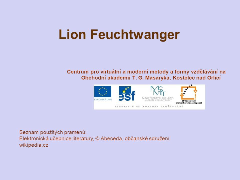 Lion Feuchtwanger Centrum pro virtuální a moderní metody a formy vzdělávání na Obchodní akademii T. G. Masaryka, Kostelec nad Orlicí.