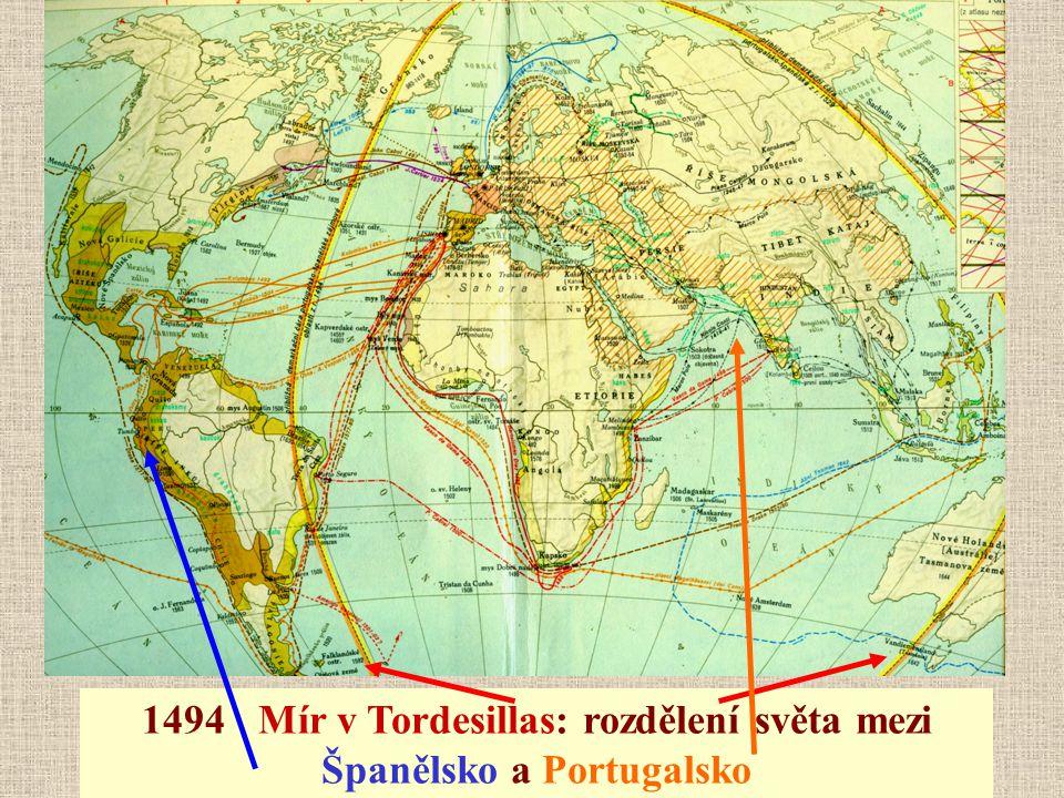 1494 Mír v Tordesillas: rozdělení světa mezi Španělsko a Portugalsko