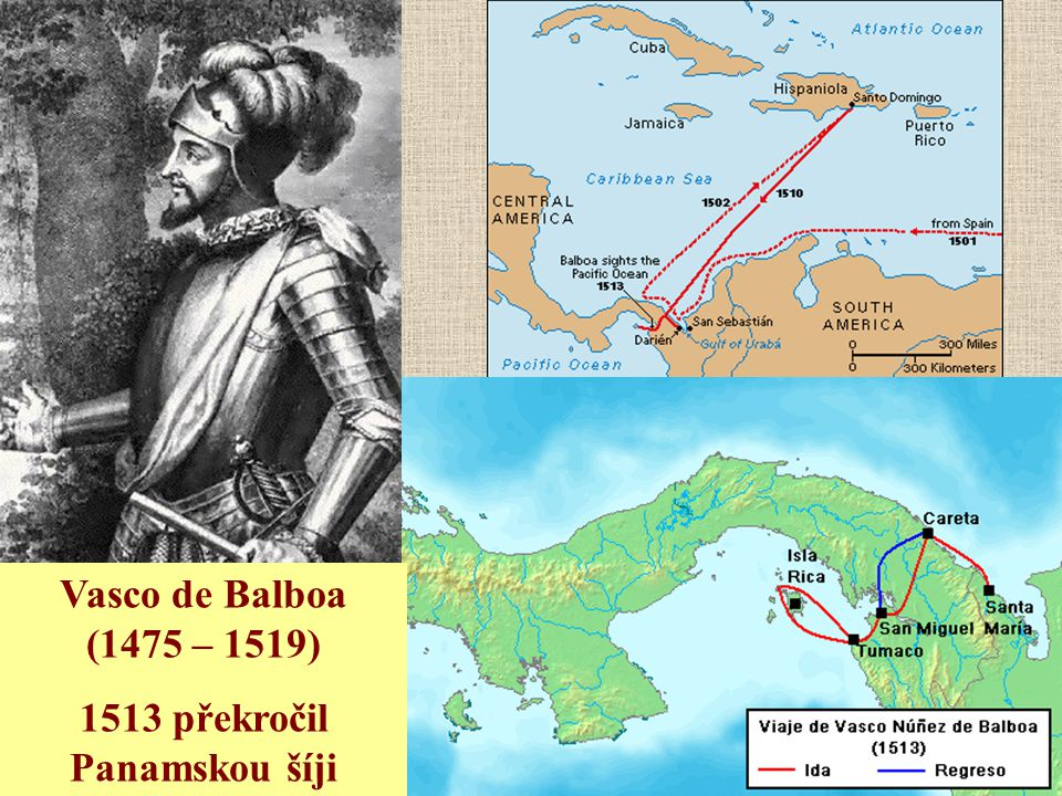 1513 překročil Panamskou šíji