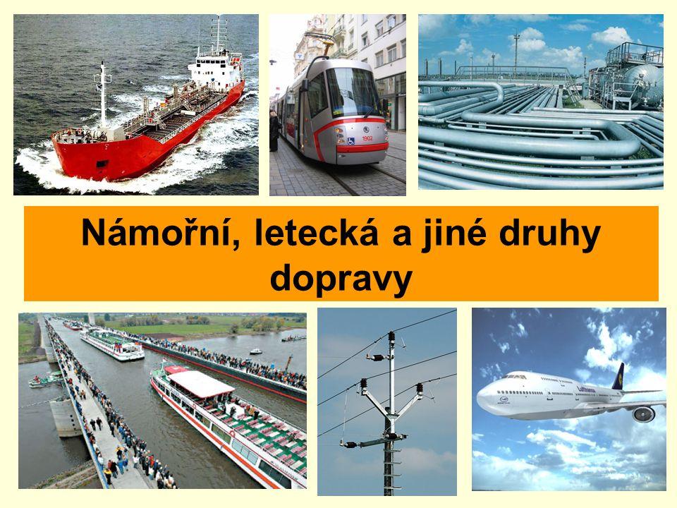 Námořní, letecká a jiné druhy dopravy