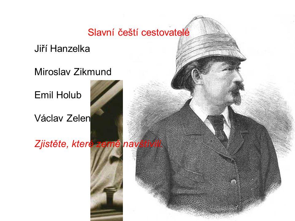 Slavní čeští cestovatelé